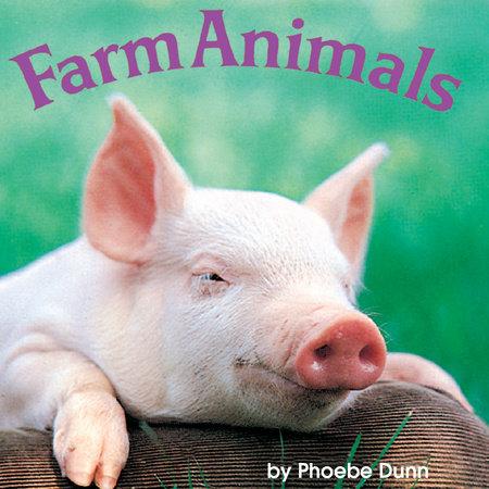 Farm Animals by Phoebe Dunn