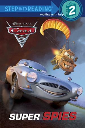 Super Spies (Disney/Pixar Cars 2) by Susan Amerikaner