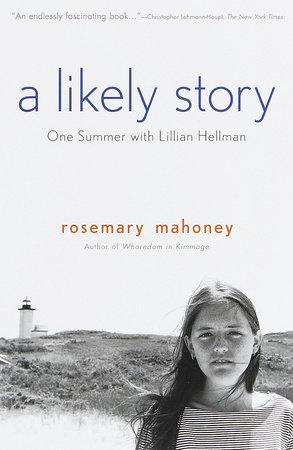 A Likely Story by Rosemary Mahoney