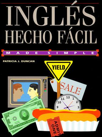 Ingles Hecto Facil by Patrice J. Duncan