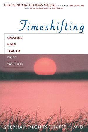 Time Shifting by Stephan Rechtschaffen