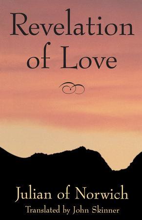 Revelation of Love by John Skinner