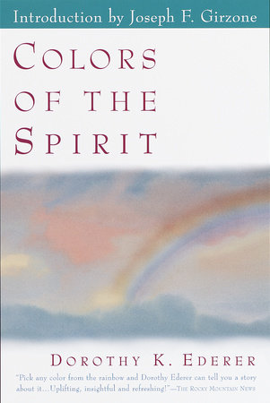 Colors of the Spirit by Dorothy Ederer