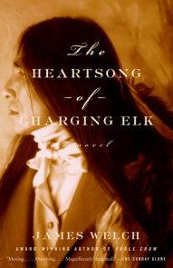 The Heartsong of Charging Elk