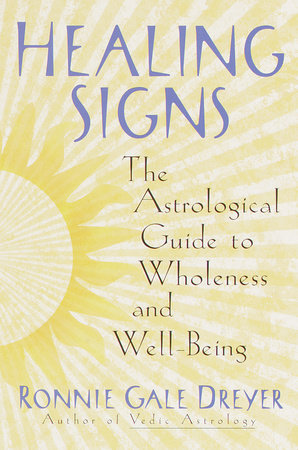 Healing Signs by Ronnie Gale Dreyer