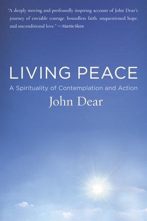 Living Peace by John Dear