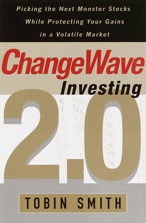 ChangeWave Investing 2.0 by Tobin Smith