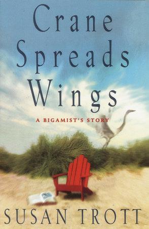 Crane Spreads Wings by Susan Trott
