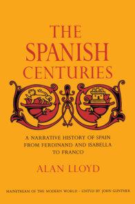 The Spanish Centuries