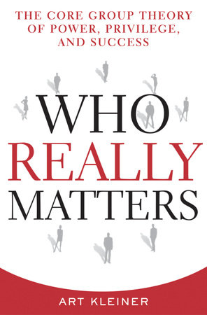 Who Really Matters by Art Kleiner
