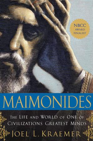 Maimonides by Joel L. Kraemer