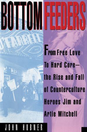 Bottom Feeders by John Hubner
