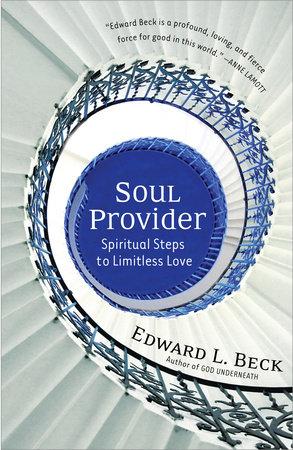 Soul Provider by Edward L. Beck