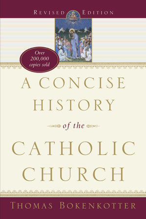 A Concise History of the Catholic Church (Revised Edition) by Thomas Bokenkotter