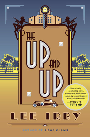 The Up and Up by Lee Irby