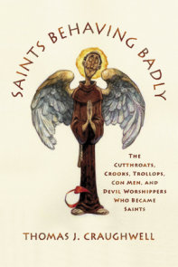 Saints Behaving Badly