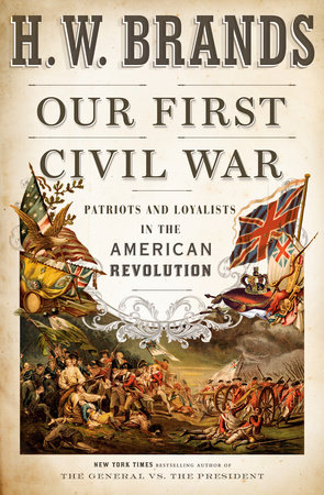 Our First Civil War by H. W. Brands