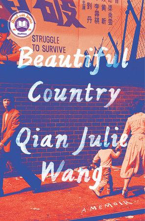 Beautiful Country by Qian Julie Wang
