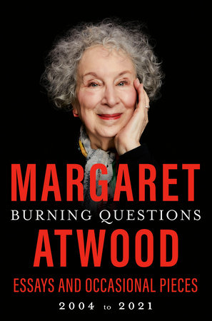 Burning Questions by Margaret Atwood