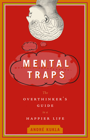 Mental Traps by Andre Kukla