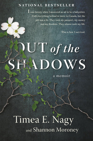 Out of the Shadows by Timea Nagy and Shannon Moroney