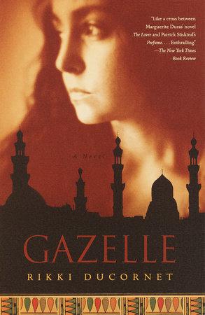 Gazelle by Rikki Ducornet