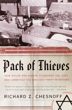 Pack of Thieves by Richard Z. Chesnoff