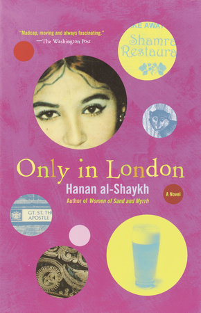Only in London by Hanan al-Shaykh