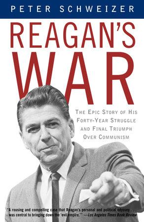 Reagan's War by Peter Schweizer