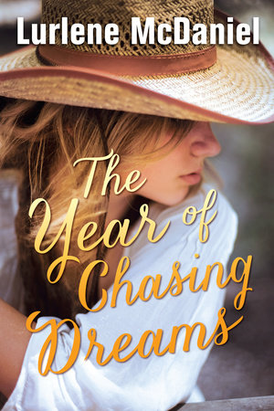 The Year of Chasing Dreams by Lurlene McDaniel