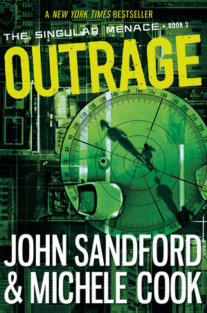 Outrage (The Singular Menace, 2) by John Sandford and Michele Cook