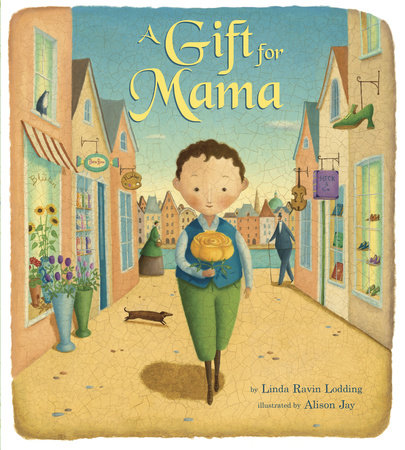 A Gift for Mama by Linda Ravin Lodding