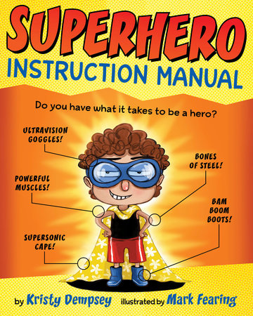Superhero Instruction Manual by Kristy Dempsey