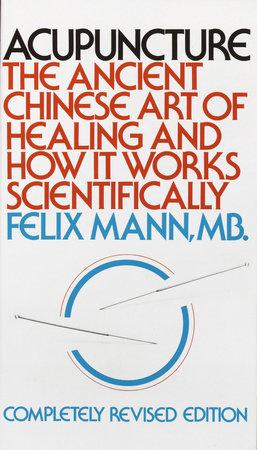 Acupuncture by Felix Mann