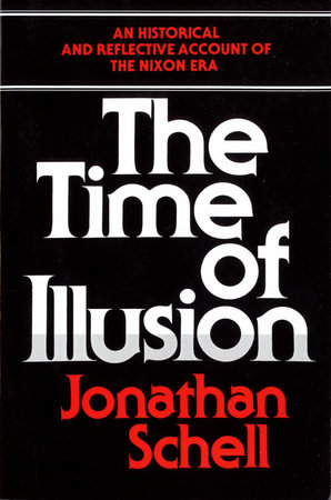 Time of Illusion by Jonathan Schell
