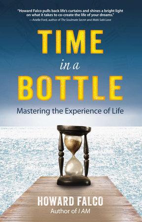 Time in a Bottle by Howard Falco