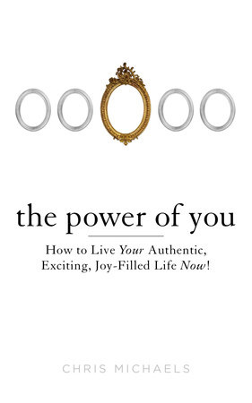 The Power of You by Chris Michaels