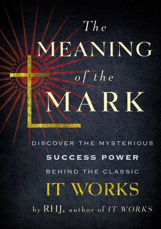 The Meaning of the Mark by RHJ