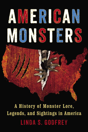 American Monsters by Linda S. Godfrey
