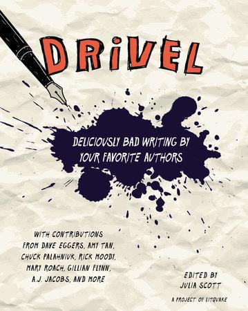 Drivel by Julia Scott