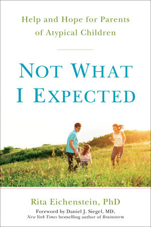 Not What I Expected by Rita Eichenstein PhD