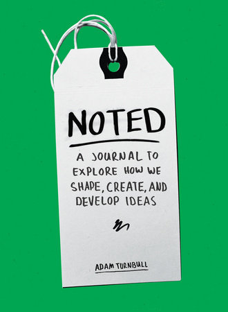 Noted by Adam Turnbull