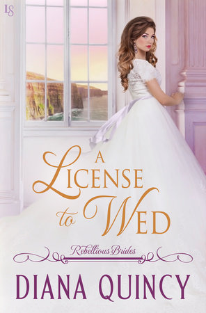 A License to Wed by Diana Quincy