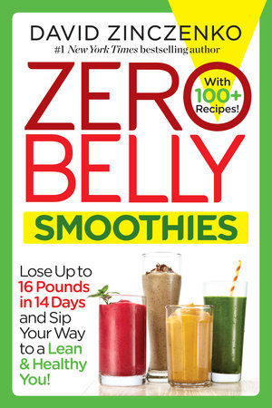 Zero Belly Smoothies by David Zinczenko