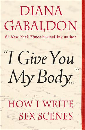 """I Give You My Body . . ."" by Diana Gabaldon"