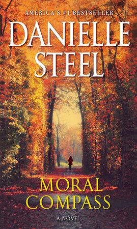 Moral Compass by Danielle Steel