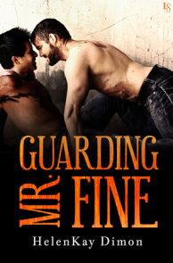 Guarding Mr. Fine
