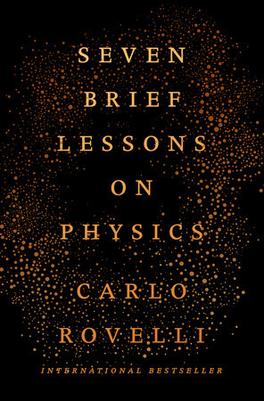 Seven Brief Lessons on Physics by Carlo Rovelli