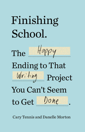 Finishing School by Cary Tennis and Danelle Morton