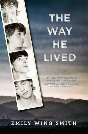 The Way He Lived by Emily Wing Smith